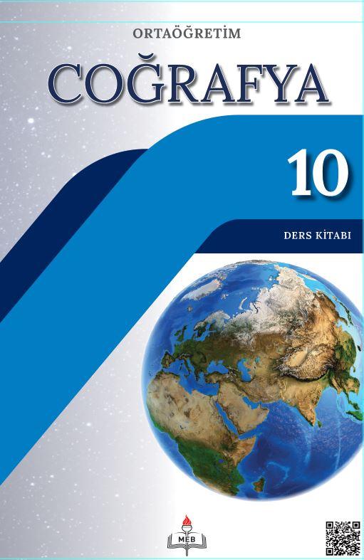 10. Sınıf Coğrafya Ders Kitabı Çözümleri ve Cevapları MEB Yayınları