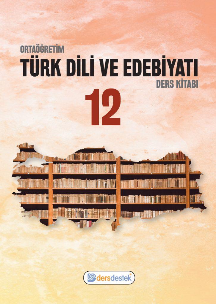 12. Sınıf Edebiyat Ders Kitabı Çözümleri ve Cevapları Ders Destek Yayınları