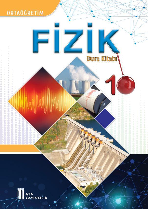10. Sınıf Fizik Ders Kitabı Çözümleri ve Cevapları Ata Yayınları