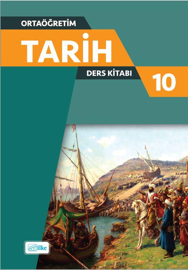 10. Sınıf Tarih Ders Kitabı Çözümleri ve Cevapları İlke Yayınları