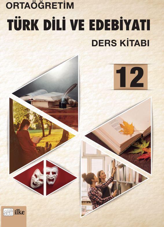 12. Sınıf Edebiyat Ders Kitabı Çözümleri ve Cevapları Ders İlke Yayınları