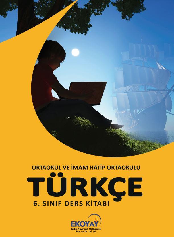 6. Sınıf Türkçe Ders Kitabı Çözümleri ve Cevapları Ekoyay Yayınları